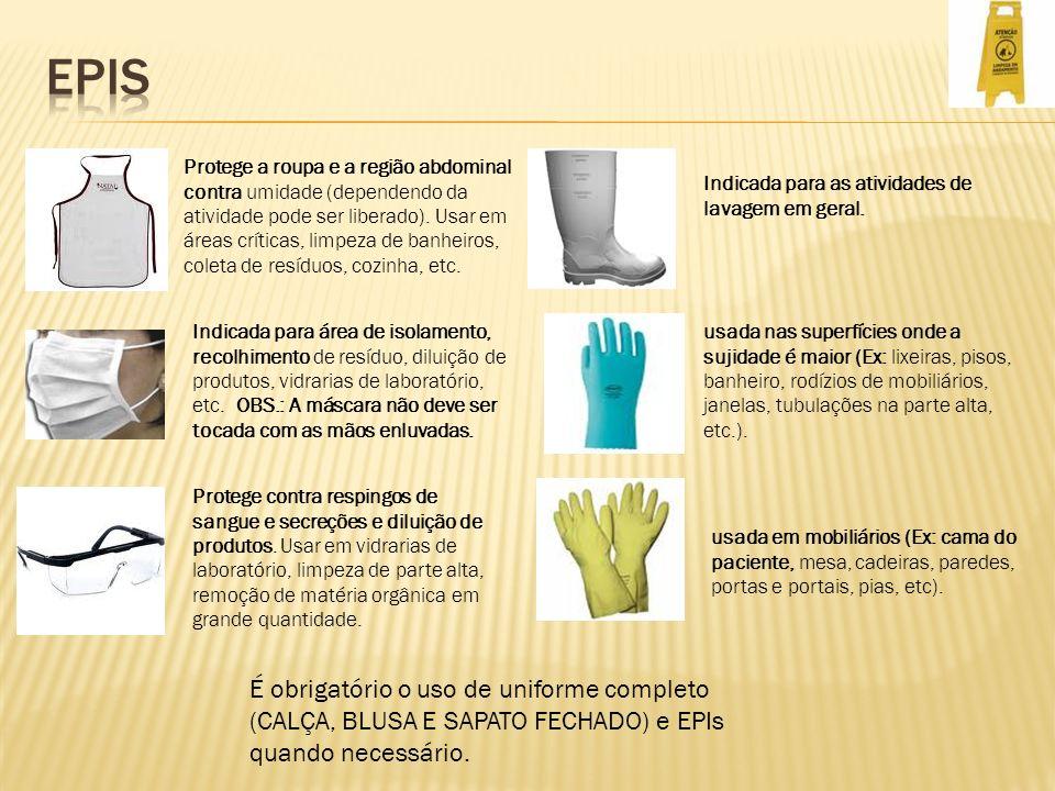 Protege a roupa e a região abdominal contra umidade (dependendo da atividade pode ser liberado). Usar em áreas críticas, limpeza de banheiros, coleta