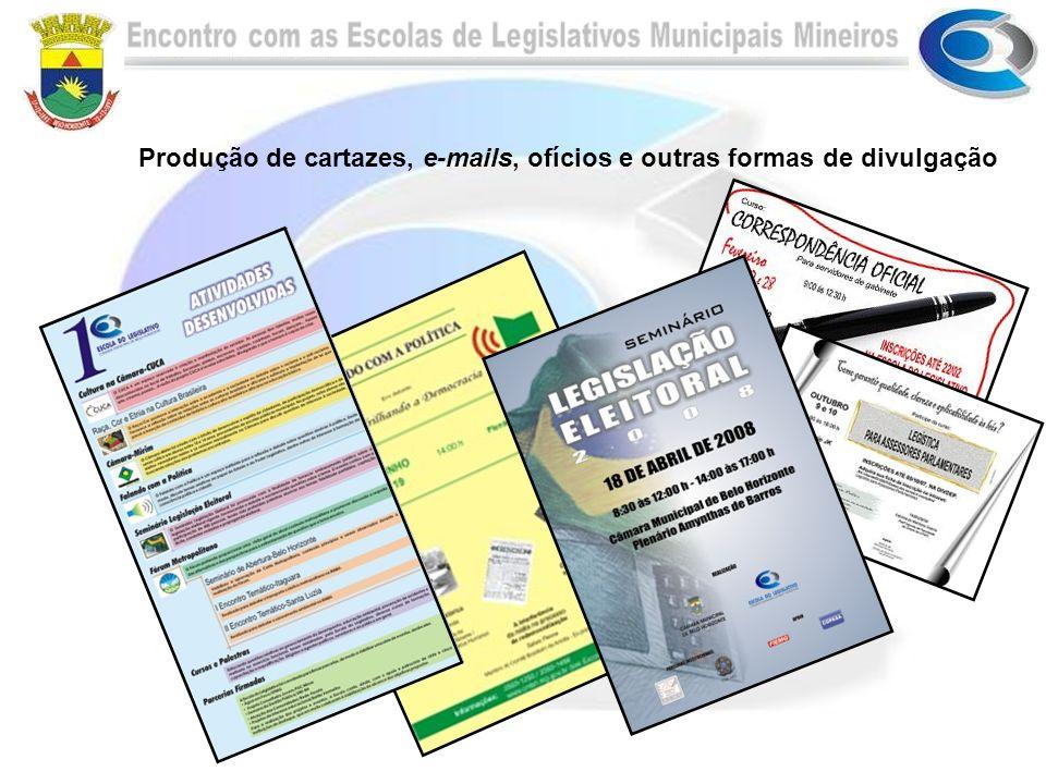 Produção de cartazes, e-mails, ofícios e outras formas de divulgação