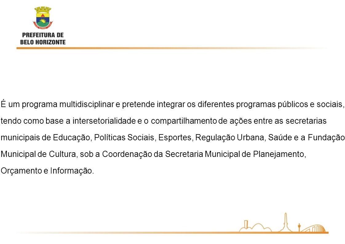 É um programa multidisciplinar e pretende integrar os diferentes programas públicos e sociais, tendo como base a intersetorialidade e o compartilhamen