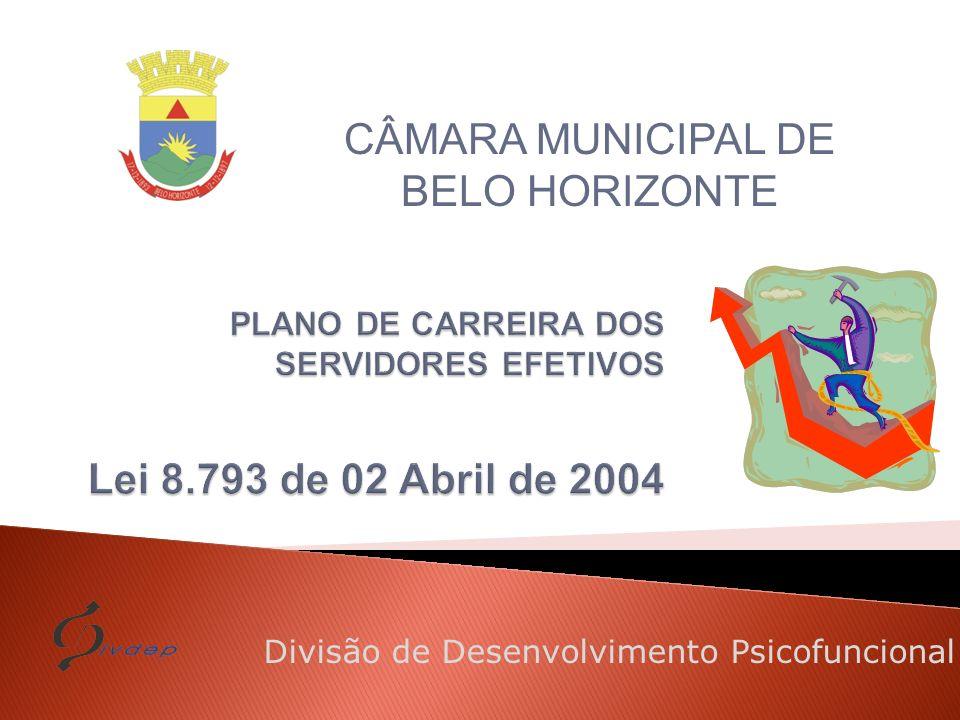Divisão de Desenvolvimento Psicofuncional CÂMARA MUNICIPAL DE BELO HORIZONTE