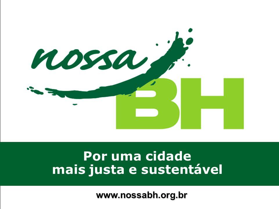 www.nossabh.org.br Por uma cidade mais justa e sustentável