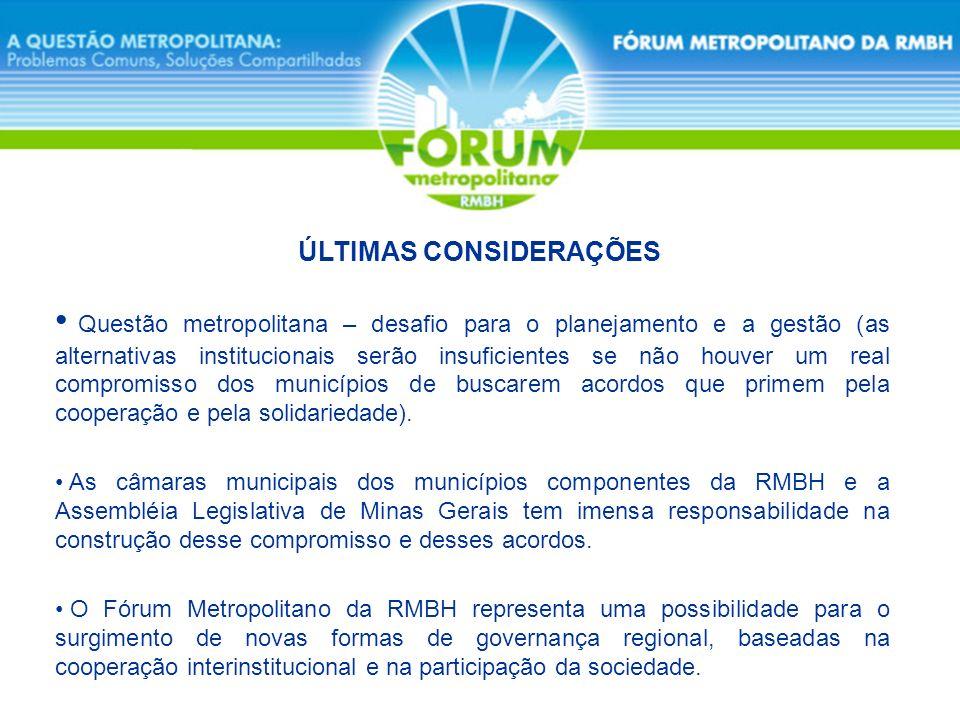 Questão metropolitana – desafio para o planejamento e a gestão (as alternativas institucionais serão insuficientes se não houver um real compromisso d