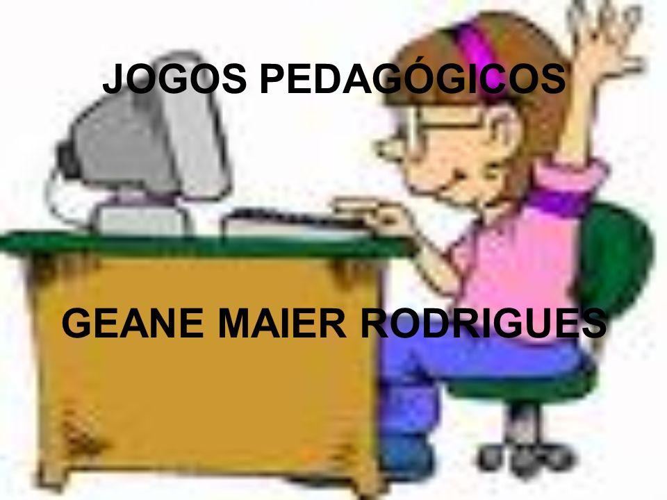 JOGOS PEDAGÓGICOS GEANE MAIER RODRIGUES