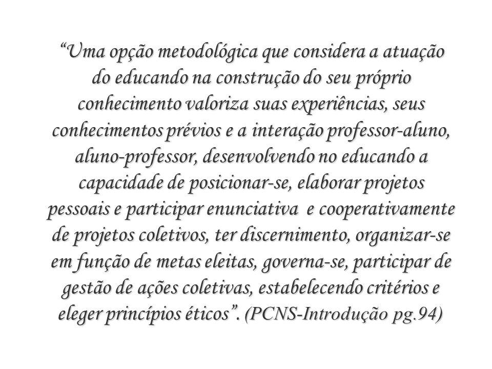 Metodologia Metodologia Não serão incluídos novos conteúdos, mas o currículo escolar será enriquecido, com informação (sérias e certas) e atividades q