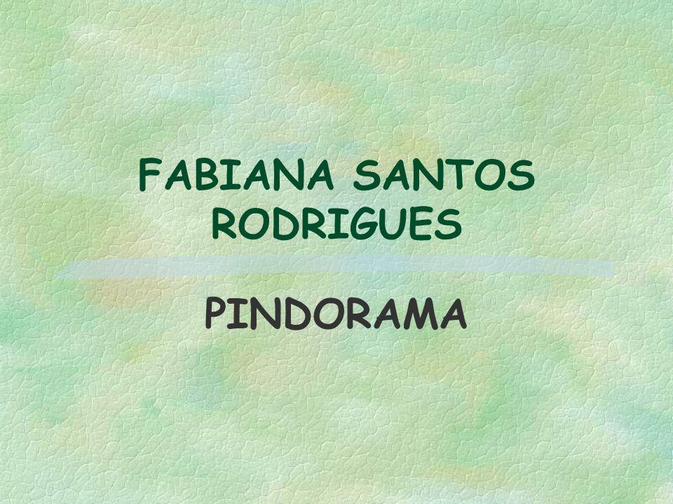 FABIANA SANTOS RODRIGUES PINDORAMA