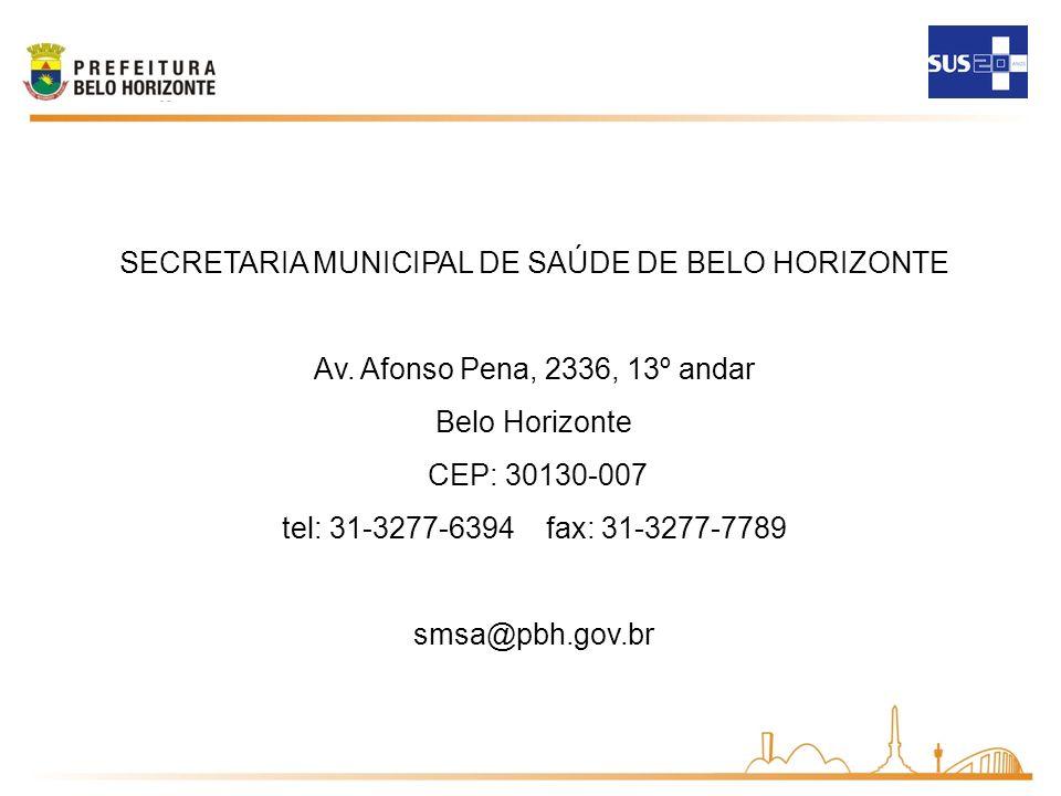 SECRETARIA MUNICIPAL DE SAÚDE DE BELO HORIZONTE Av.