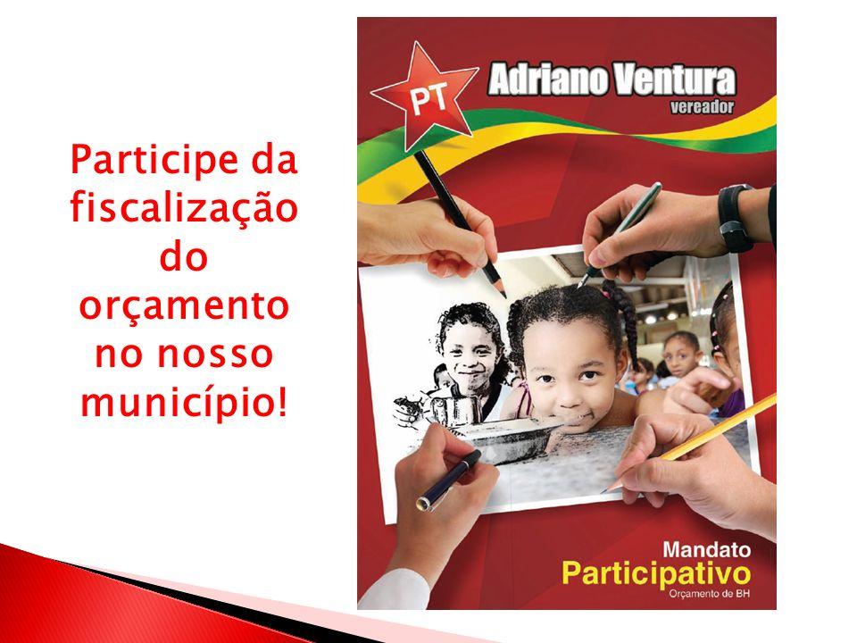 Participe da fiscalização do orçamento no nosso município!