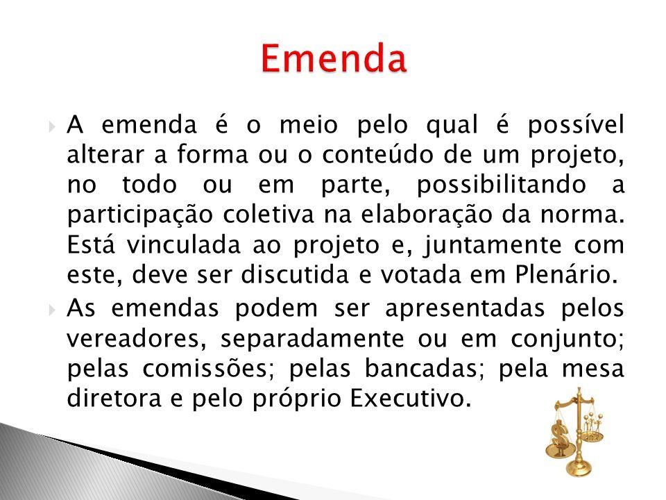 A emenda é o meio pelo qual é possível alterar a forma ou o conteúdo de um projeto, no todo ou em parte, possibilitando a participação coletiva na ela