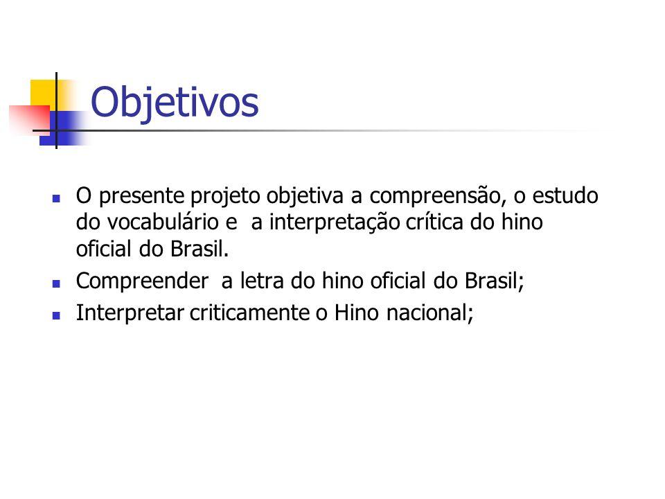 Projeto Independência do Brasil Roseny Almeida da Silva