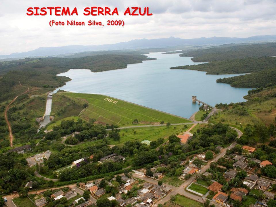 SISTEMA SERRA AZUL SISTEMA SERRA AZUL (Foto Nilson Silva, 2009)