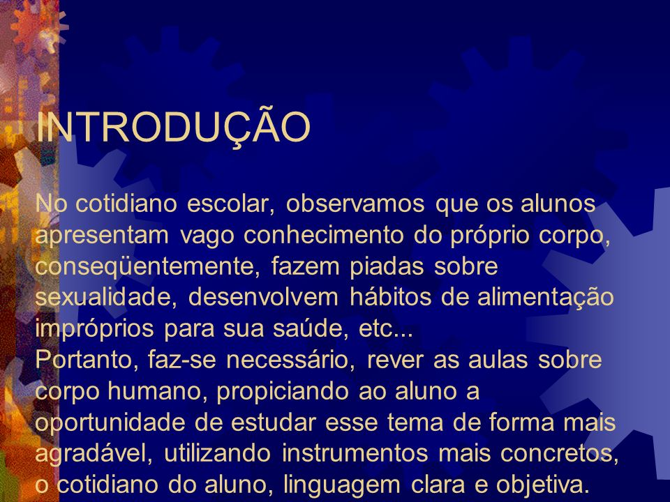 INTRODUÇÃO DESENVOLVIMENTO OBJETIVOS RECURSOS AVALIAÇÃO CONCLUSÃO