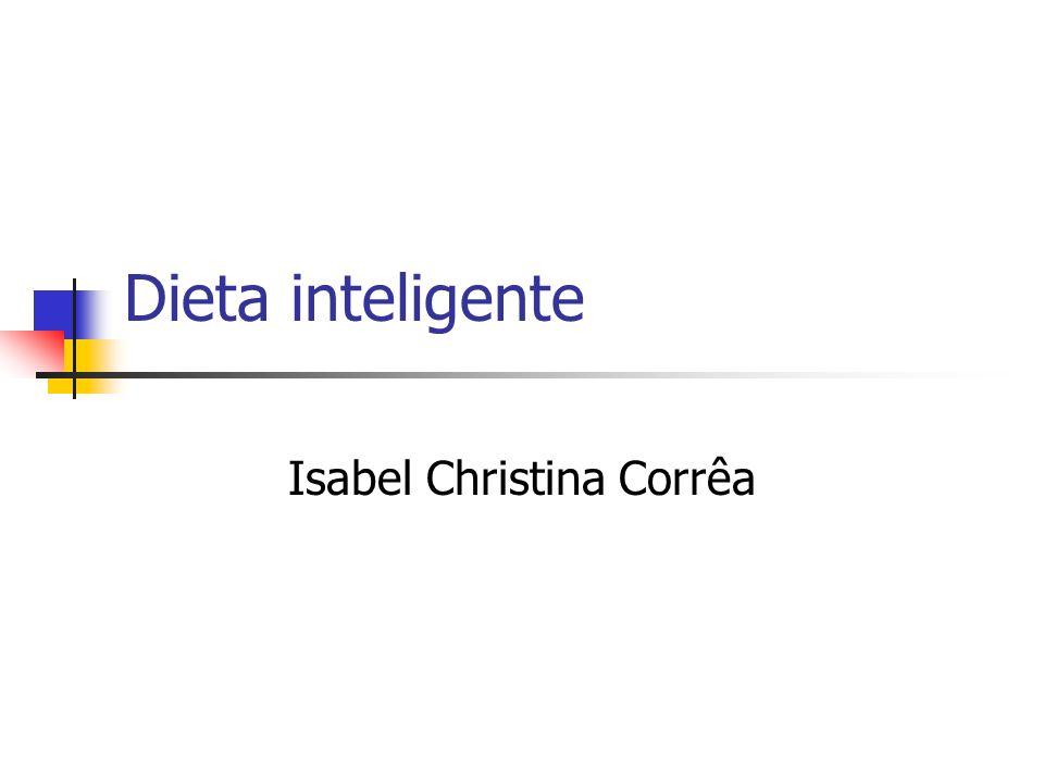 Dieta inteligente Isabel Christina Corrêa