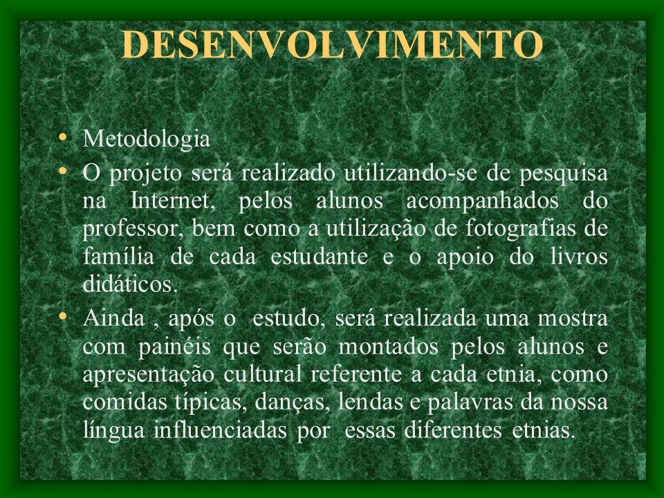 OBJETIVOS Incentivar nos alunos o desejo e a curiosidade de conhecer as principais etnias que formam o povo brasileiro, reconhecendo a contribuição de