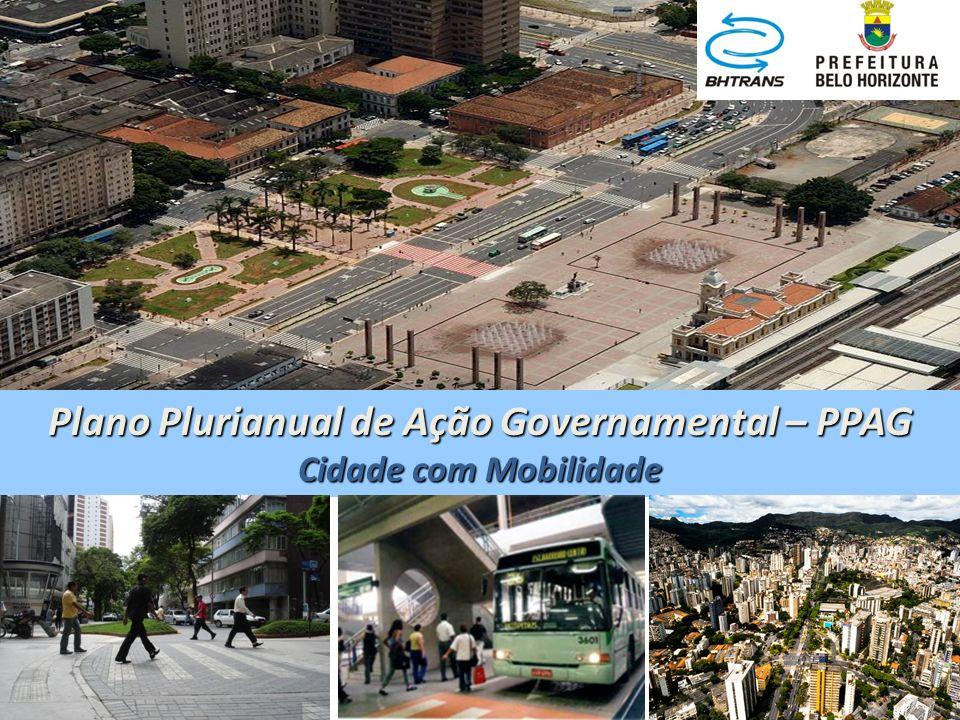 Plano Plurianual de Ação Governamental – PPAG Cidade com Mobilidade