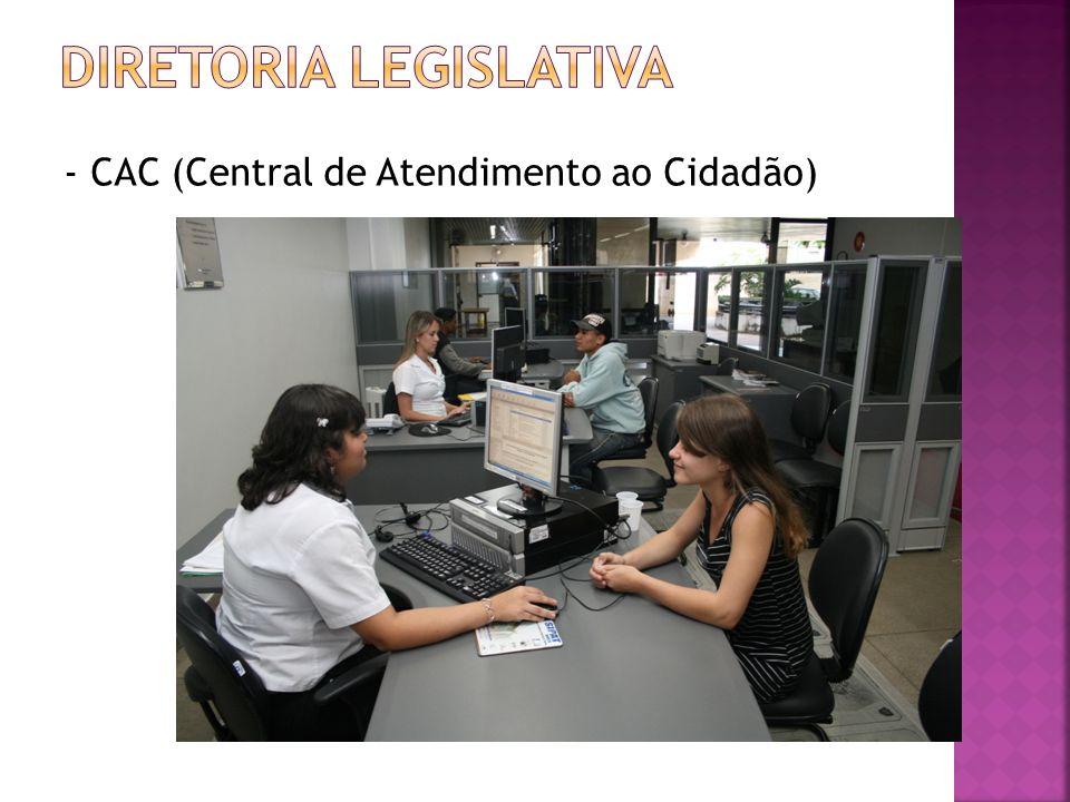 - CAC (Central de Atendimento ao Cidadão)