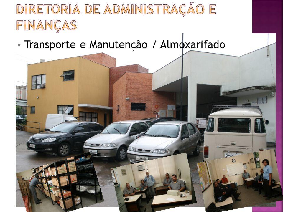 - Transporte e Manutenção / Almoxarifado