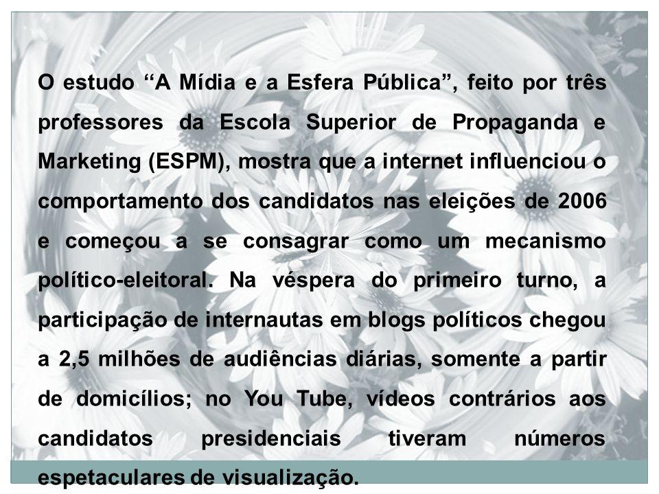 O estudo A Mídia e a Esfera Pública, feito por três professores da Escola Superior de Propaganda e Marketing (ESPM), mostra que a internet influenciou