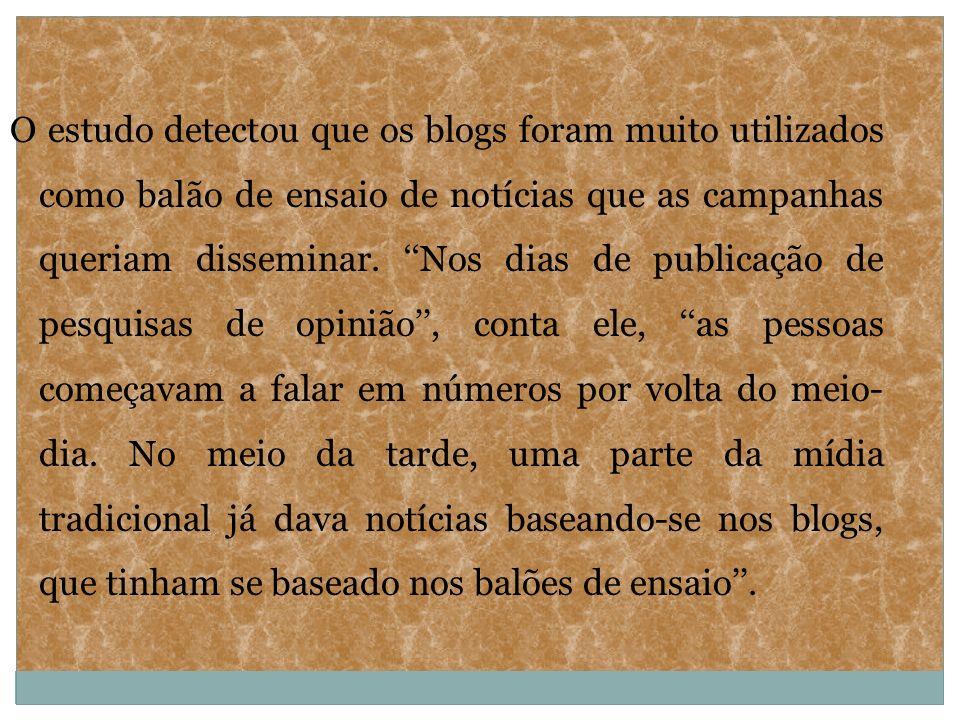 O estudo detectou que os blogs foram muito utilizados como balão de ensaio de notícias que as campanhas queriam disseminar. Nos dias de publicação de