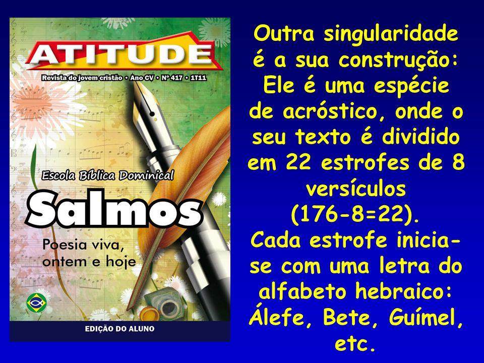 Salmo 119 Um salmo de exaltação à lei de Deus Nune Versículos 105 a 112 105.