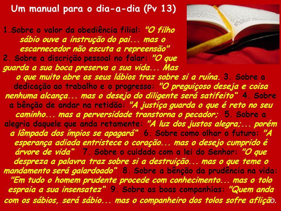 Um manual para o dia-a-dia (Pv 13) 1.Sobre o valor da obediência filial: