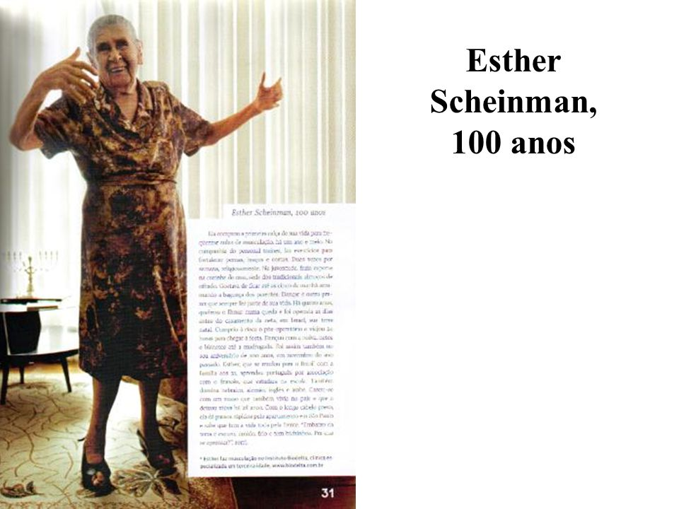 Esther Scheinman, 100 anos