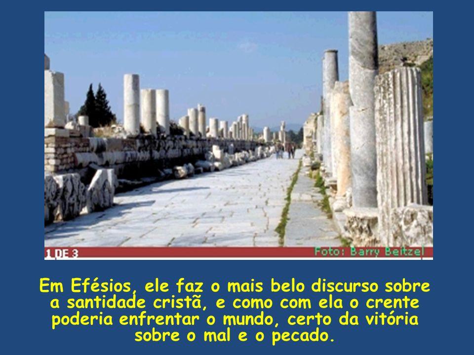 Conclusão 1.A obra de Deus se faz através das igrejas de Cristo: as igrejas da Galácia, de Éfeso, de Filipos e de Colossos vão comprovar-nos isto 2.