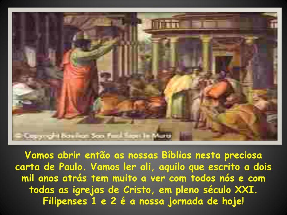 1.Paulo e Timóteo, servos de Jesus Cristo, a todos os santos em Cristo Jesus, que estão em Filipos, com os bispos e diáconos: 2.Graça a vós, e paz da parte de Deus nosso Pai e da do Senhor Jesus Cristo.