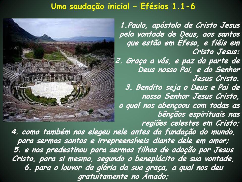 Uma declaração extraordinária Efésios 1.7-14 7.