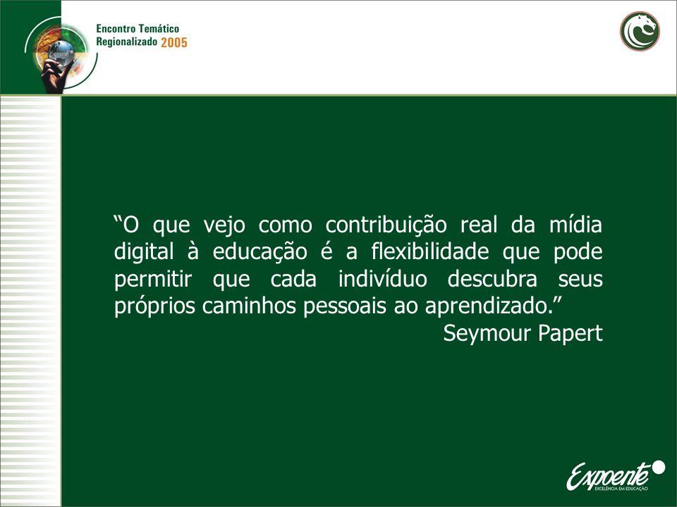 O que vejo como contribuição real da mídia digital à educação é a flexibilidade que pode permitir que cada indivíduo descubra seus próprios caminhos p