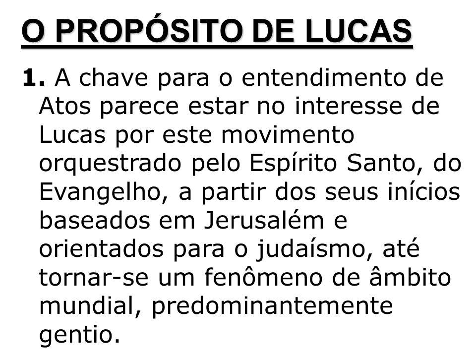 2.Este interesse pelo movimento é substanciado ainda mais por aquilo que Lucas não nos conta.
