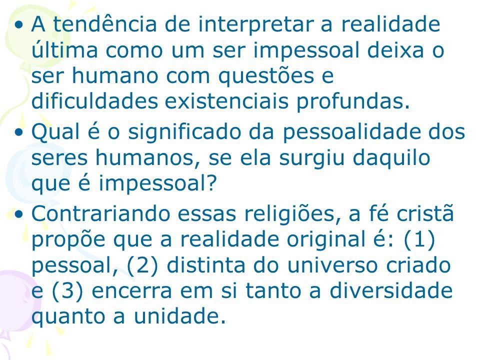 O naturalismo filosófico No naturalismo, o ateu sempre cai na armadilha da tensão entre o acaso (diversidade) e o fatalismo (unidade impessoal).