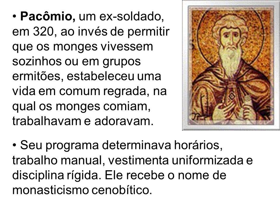 Pacômio, um ex-soldado, em 320, ao invés de permitir que os monges vivessem sozinhos ou em grupos ermitões, estabeleceu uma vida em comum regrada, na