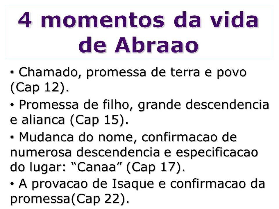 Adao (4000 a.C.).Adao (4000 a.C.). Abraao (Data tradicional: 1962 a.C.).