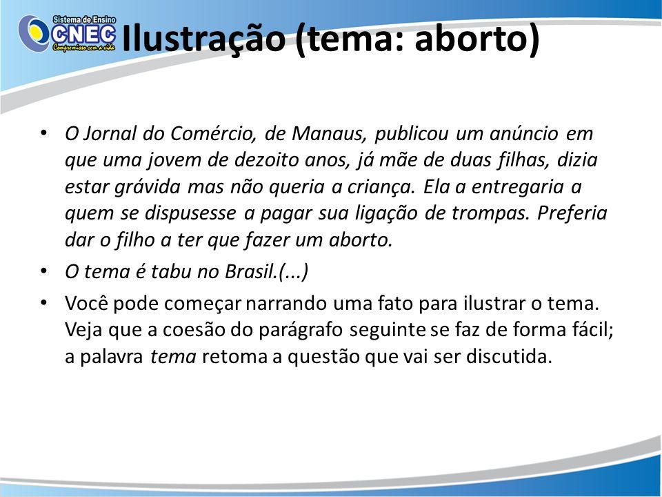 Ilustração (tema: aborto) O Jornal do Comércio, de Manaus, publicou um anúncio em que uma jovem de dezoito anos, já mãe de duas filhas, dizia estar gr