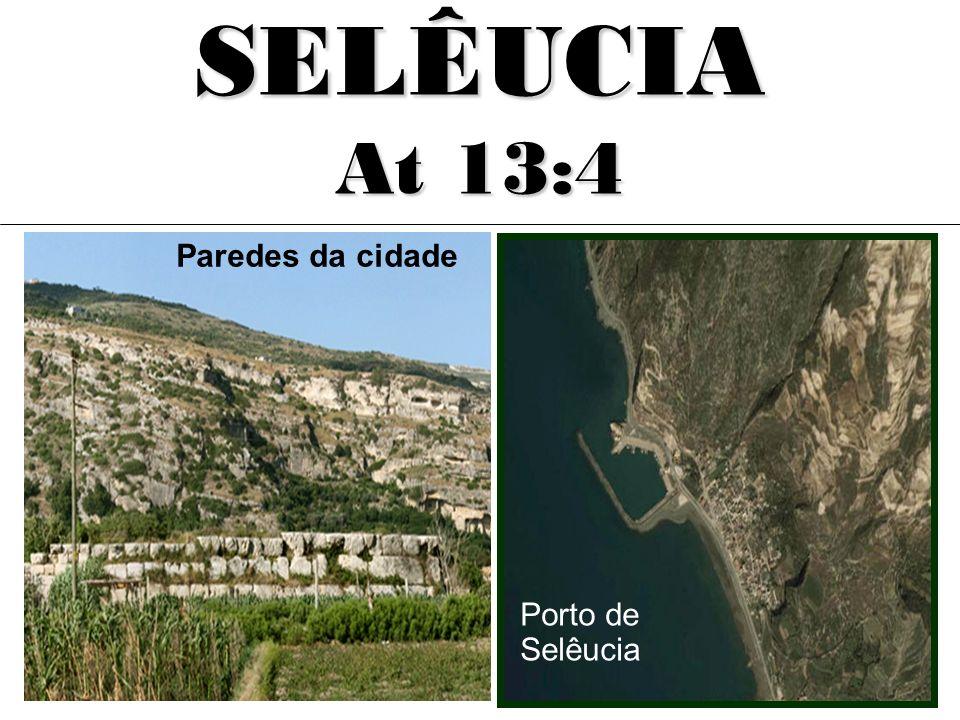 SELÊUCIA At 13:4 Porto de Selêucia Paredes da cidade