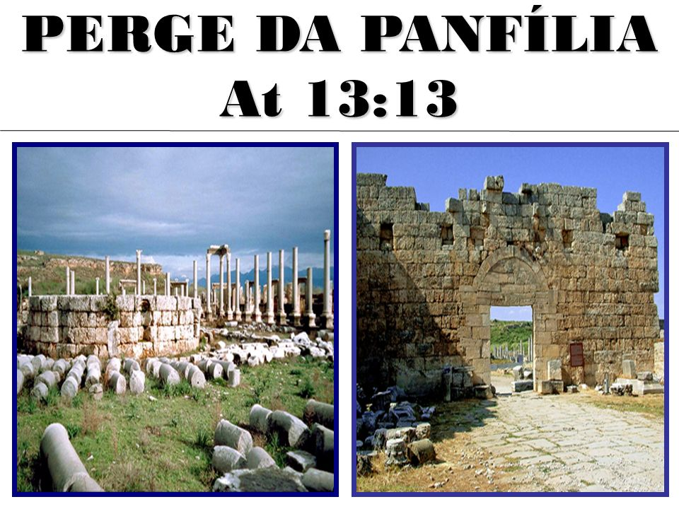 PERGE DA PANFÍLIA At 13:13