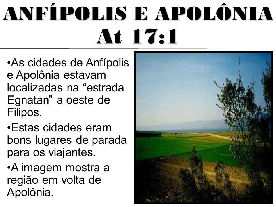 As cidades de Anfípolis e Apolônia estavam localizadas na estrada Egnatan a oeste de Filipos. Estas cidades eram bons lugares de parada para os viajan