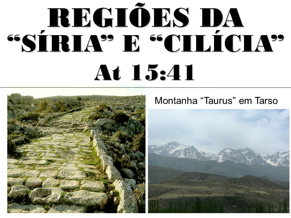 REGIÕES DA SÍRIA E CILÍCIA At 15:41 Montanha Taurus em Tarso