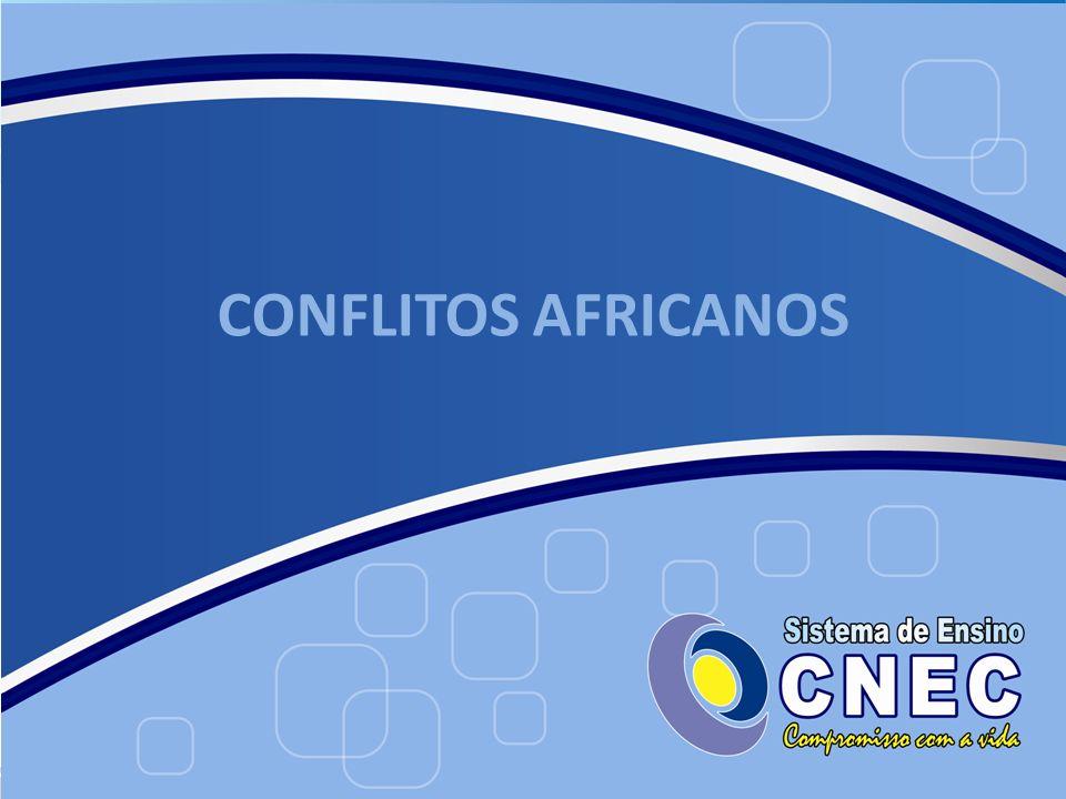 CONFLITOS AFRICANOS