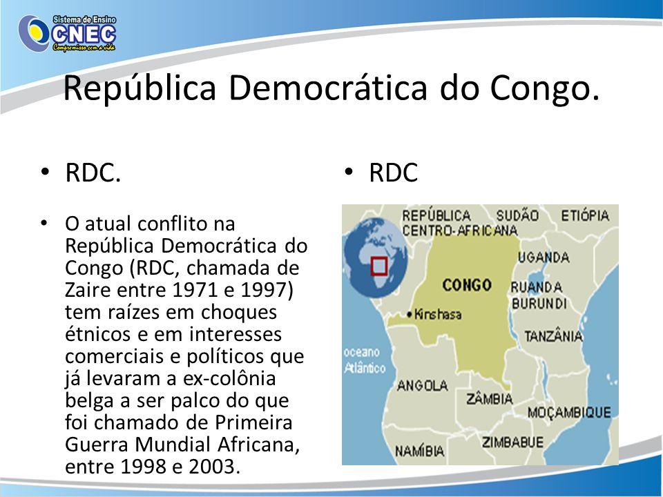 República Democrática do Congo. RDC. RDC O atual conflito na República Democrática do Congo (RDC, chamada de Zaire entre 1971 e 1997) tem raízes em ch