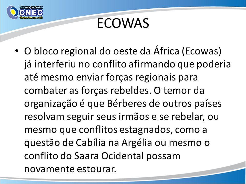 ECOWAS O bloco regional do oeste da África (Ecowas) já interferiu no conflito afirmando que poderia até mesmo enviar forças regionais para combater as