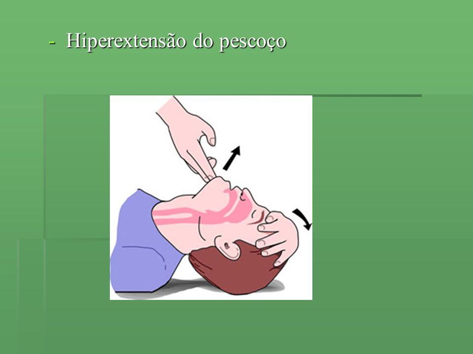 -Hiperextensão do pescoço