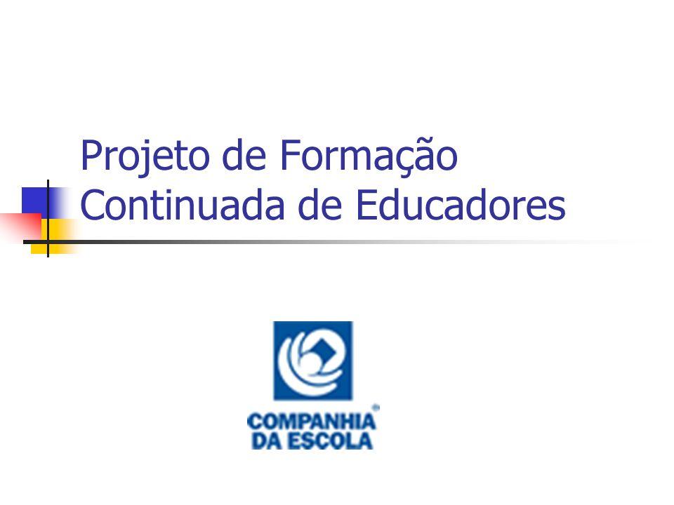Objetivos Contribuir para a profissionalização dos educadores.