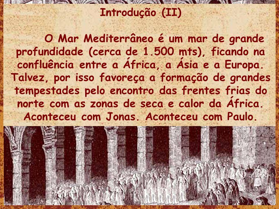 Introdução (II) O Mar Mediterrâneo é um mar de grande profundidade (cerca de 1.500 mts), ficando na confluência entre a África, a Ásia e a Europa.
