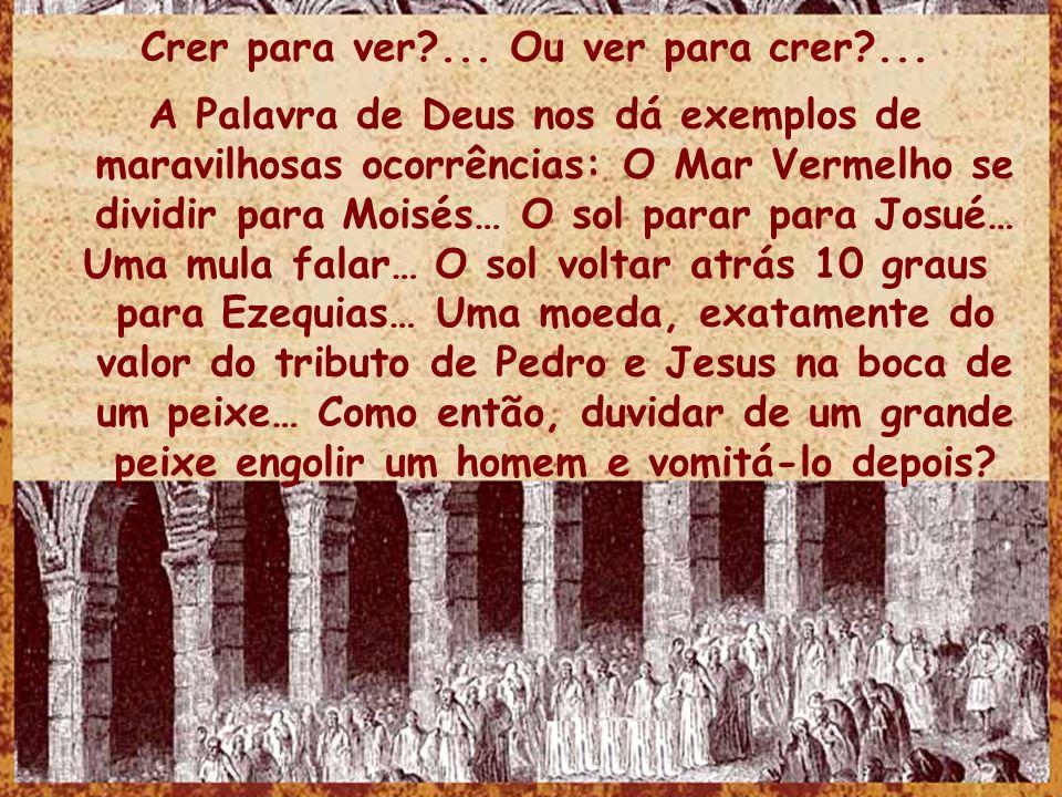 Jonas 2.1 A lembrança de Deus em nosso viver: E orou Jonas ao Senhor, seu Deus, lá das entranhas do peixe.