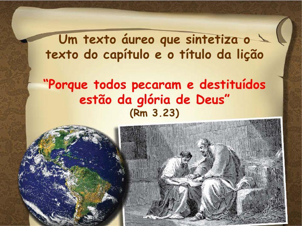 O pecado do homem torna mais evidente a justiça de Deus (v.7,8).