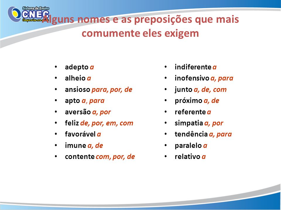 Transitividade verbal Alguns verbos, para terem sentido completo, exigem complementos.