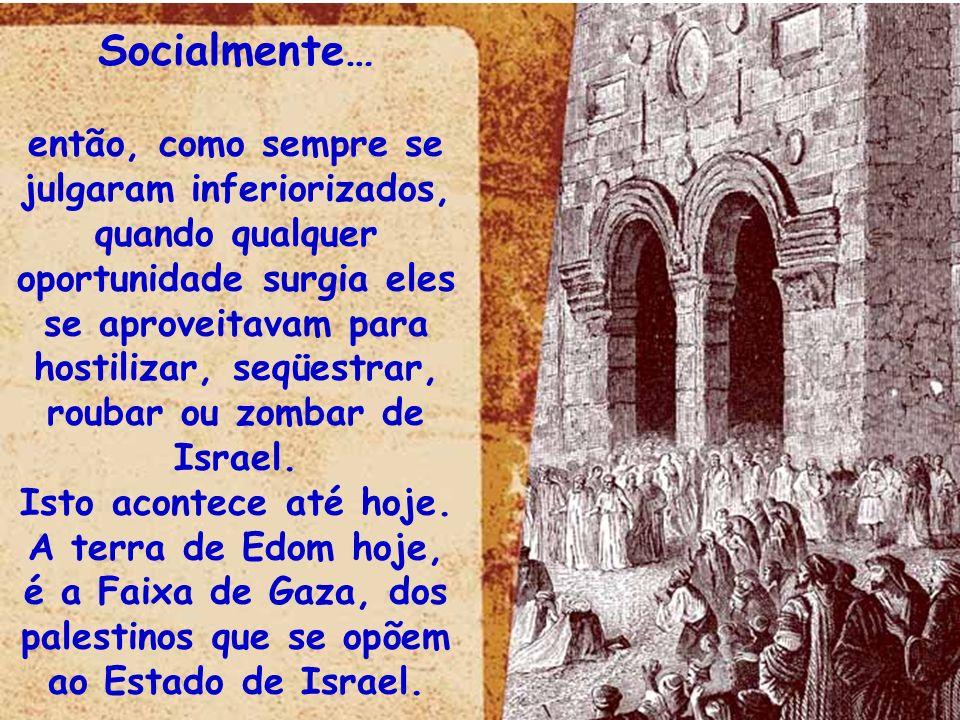 Situando-nos então… Se profetizou em data mais antiga, foi nos tempos de Jeorão em 848/841 a.C (Vide 2Reis 8.20-22).