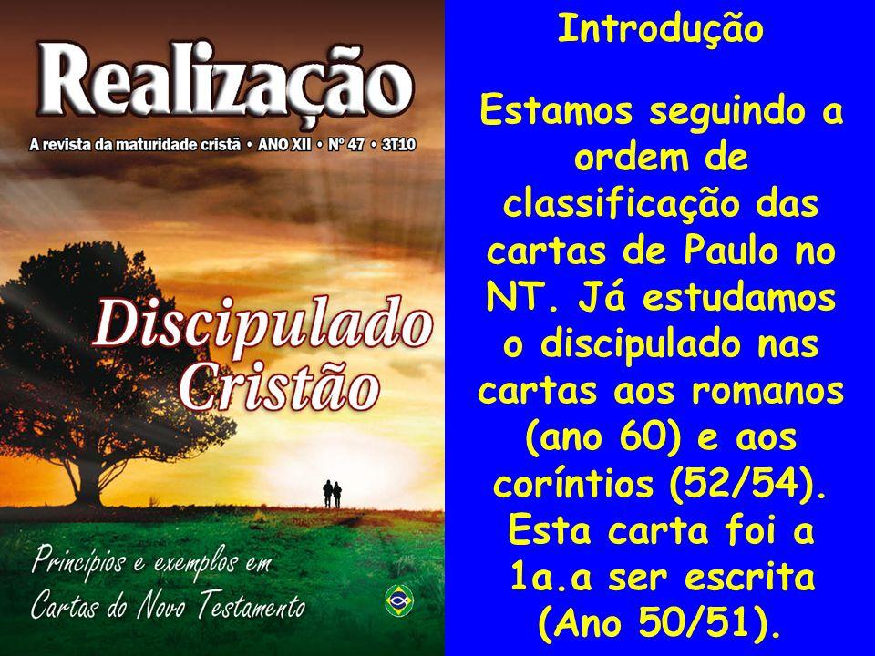 Introdução I A região da Galácia foi visitada por Paulo em sua primeira viagem nos anos 49/50.