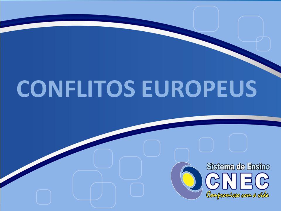 CONFLITOS EUROPEUS